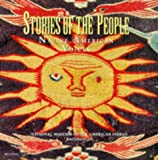 Stewart, Holly: Stories of the People: Native American Voices