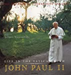 Life in the Vatican with John Paul II by…