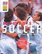 Women's Soccer: The Game and the FIFA…