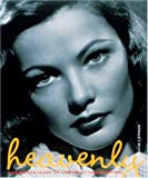 Reuter, Donald F.: Heavenly: A Hundred Years of Unforgettable Women