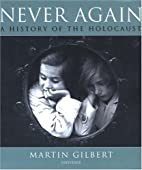 Never Again: A History of the Holocaust by…