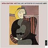 Art Institute of Chicago: 20th Century Art 2001 Calendar: The Art Institute of Chicago