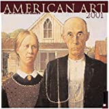 Art Institute of Chicago: American Art 2001 Calendar