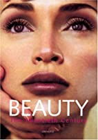Beauty: The Twentieth Century by Francoise…