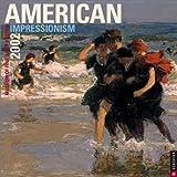 Publishing, Universe: American Impressionism 2002 Wall Calendar