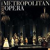 Publishing, Universe: The Metropolitan Opera 2002 Wall Calendar
