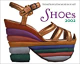 Publishing, Universe: Shoes: The Metropolitan Museum Of Art 2002 Mini Wall Calendar