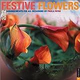 Pryke, Paula: Festive Flowers 2002 Wall Calendar