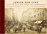 Wolfman, Ira: Jewish New York: Notable Neighborhoods and Memorable Moments