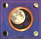 The Moon Book: A Lunar Pop-up Celebration by…