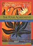 Ruiz, Don Miguel: The Four Agreements 2003 Engagement Calendar: A Calendar for Wisdom and Personal Freedom