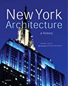New York architecture : a history by Amanda…