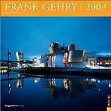 RIZZOLI: Frank Gehry Architect Wall Calendar 2003