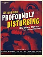 Profoundly Disturbing: Shocking Movies That…