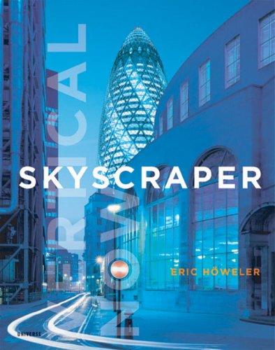 skyscraper-vertical-now-universe-architecture-series