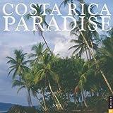 Universe Publishing: Costa Rica Paradise 2005 Calendar