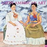 Universe Publishing: Latin American Art: 2005 Wall Calendar