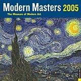 Museum of Modern Art (New York, N. Y.): Modern Masters 2005 Calendar