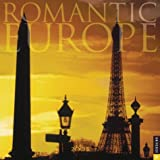 Universe Publishing: Romantic Europe, Twelve Most Romantic Destinations: 2005 Wall Calendar