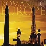 Universe Publishing: Romantic Europe, Twelve Most Romantic Destinations: 2005 Wall Calendar