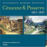 Universe Publishing: Cezanne and Pissarro 1865 - 1885