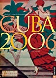 Heller, Steve: Cuban 2006 Calendar: Graphics from the Glory Days of the Paris of the Caribbean