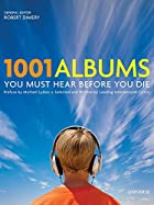 1001 Albums You Must Hear Before You Die by…