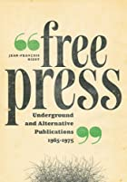Free Press: Underground and Alternative…