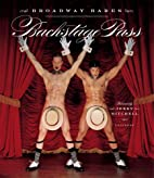 Backstage Pass: Broadway Bares by Jerry…