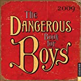Iggulden, Conn: The Dangerous Book for Boys: 2009 Day-to-Day Calendar