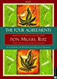 Ruiz, Don Miguel: The Four Agreements: 2009 Engagement Calendar