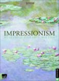 Museum of Fine Arts, Boston: Impressionism: 2009 Engagement Calendar