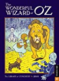 Library of Congress: The Wonderful Wizard of Oz: 2011 Engagement Calendar