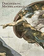 Discovering Michelangelo: The Art Lover's…