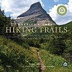 America's Great Hiking Trails: Appalachian,…