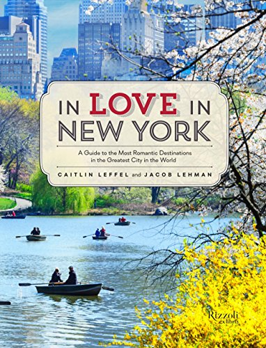 in-love-in-new-york-a-guide-to-the-most-romantic-destinations-in-the-greatest-city-in-the-world