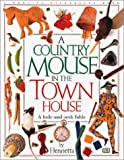 Henrietta: Country Mouse in the Town House