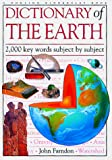 Farndon, John: Dictionary of the Earth