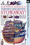 Biesty, Stephen: Stephen Biesty's Incredible Cross-Sections Stowaway!: Macintosh