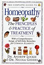 Complete Guide to Homeopathy by Andrew…