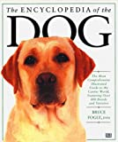 Fogle, Bruce: The Encyclopedia of the Dog