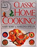 Berry, Mary: Classic Home Cooking