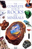 Dorling Kindersley Staff: Complete Book of Rocks & Minerals