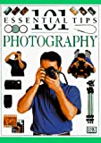 Langford, Michael: 101 Essential Tips on Photography (101 Essential Tips)