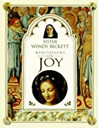 Sister Wendy's Meditations on Joy by Wendy…