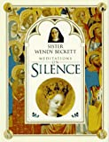 Beckett, Wendy: Sister Wendy Beckett Meditations on Silence
