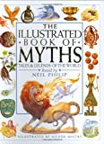 Philip, Neil: Illustrated Book of Myths