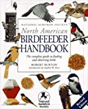 Burton, Robert: North American Birdfeeder Handbook