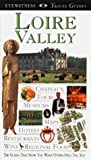 Tresidder, Jack: Dk Eyewitness Travel Guides Loire Valley