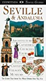 [???]: DK Eyewitness Travel Guides Seville & Andalusia